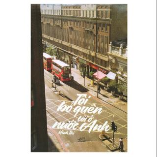 Tôi Bỏ Quên Tôi Ở Nước Anh ebook PDF-EPUB-AWZ3-PRC-MOBI