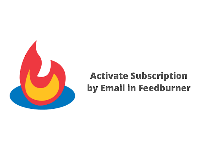 How to Enable Subscription by Email in Feedburner
