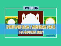 Inilah Twibbon Tahun Baru Islam 1 Muharram 1443 H Tahun 2021 Terbaik