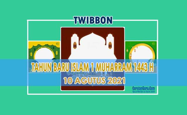 Twibbon Tahun Baru Islam 1 Muharram 1443 H Tahun 2021