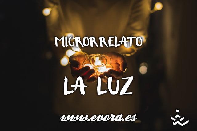 Microrrelato: La luz