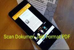 Cara Scan Dokumen Makara Format PDF Dan Menyimpanya ke Google Drive Android