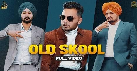 OLD SKOOL LYRICS – Sidhu Moose Wala | Prem Dhillon