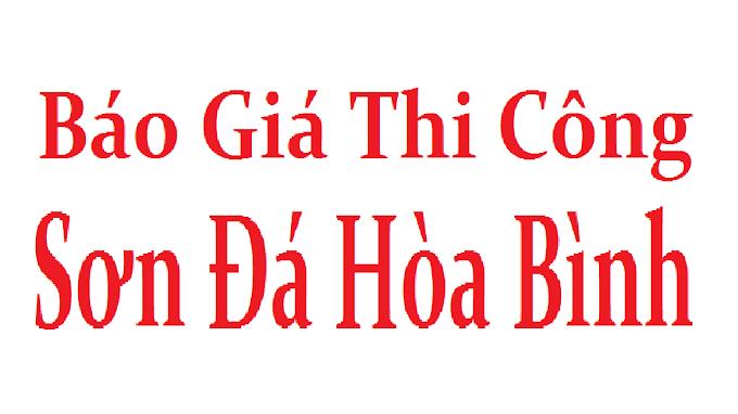 Báo Giá Thi Công Sơn Đá Hòa Bình Hodastone 2019