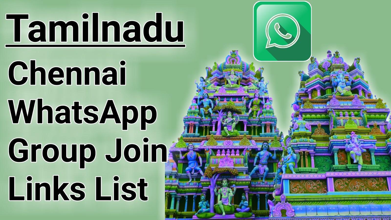 Chennai WhatsApp Group Link - Tamilnadu WhatsApp Group Lnks
