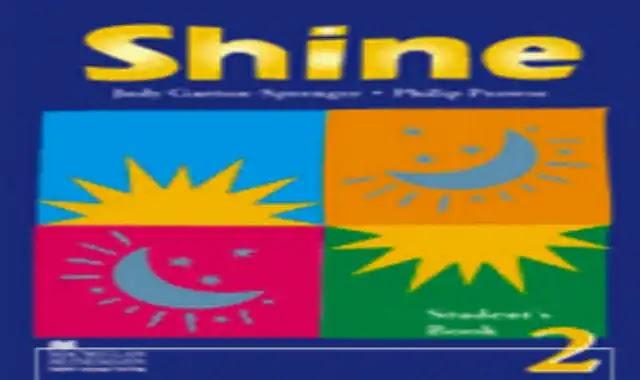كتاب شاين Shine 2 student book prep 2 للصف الثاني الاعدادى الترم الاول 2022