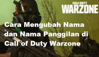 Cara mengubah nama dan nama panggilan Call of Duty Warzone [ work ]