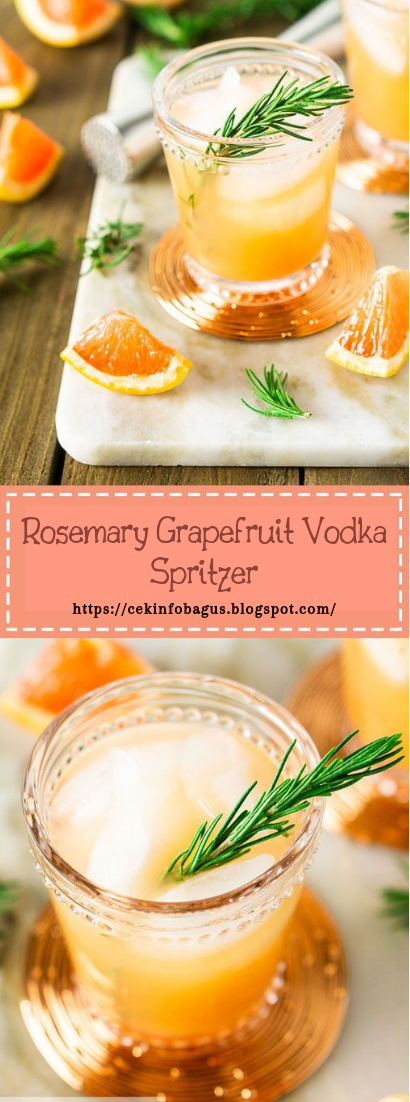 Rosemary Grapefruit Vodka Spritzer #healthydrink #easyrecipe #cocktail #smoothie