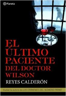 «El último paciente del Doctor Wilson» de Reyes Calderón
