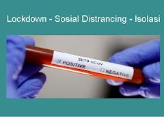 Mengenal Istilah Lockdown, Social Distrancing, dan Isolasi dalam Penanganan COVID-19