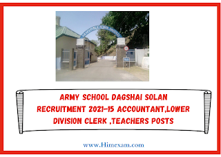 Army school dagshai Solan Recruitment 2021-15 Accountant,Lower Division Clerk ,Teachers Posts