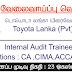 Vacancy In Toyota Lanka (Pvt) Ltd.  Post Of - Internal Audit Trainees
