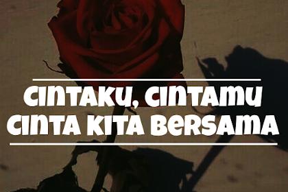 CERPEN - Cintaku, Cintamu, Cinta Kita Bersama