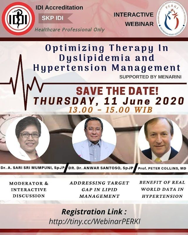 *WEBINAR PERKI* ⏱ Kamis, 11 Juni 2020  13:00 – 15:00 WIB *OPTIMIZING THERAPY IN DYSLIPIDEMIA AND HYPERTENSION MANAGEMENT* *13.00 - 13.40*