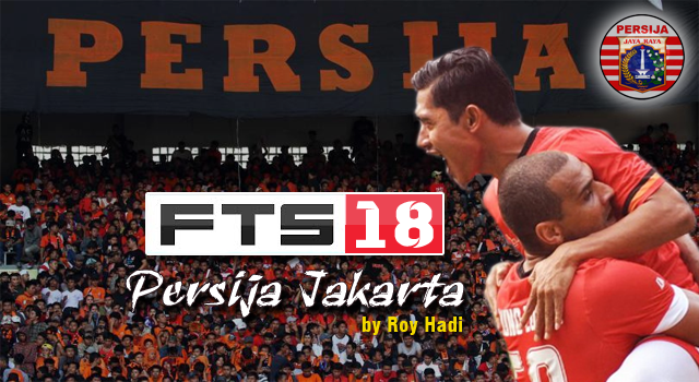 Download Game FT2 2018 Mod Persija Jakarta Offline