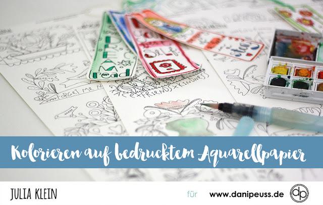 http://danipeuss.blogspot.com/2017/04/kolorieren-auf-bedrucktem-aquarellpapier-adornit.html