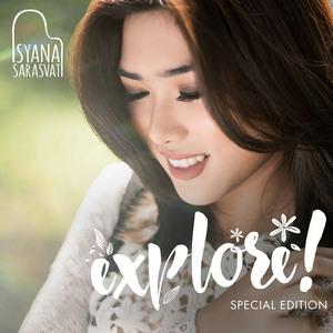 Isyana Sarasvati - EXPLORE! (Special Edition) (Full Album 2016)