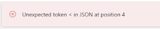 Unexpected token < in JSON at position 4