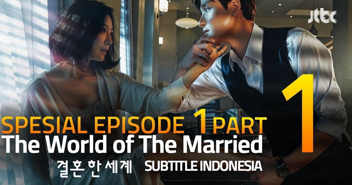 The World Of The Married Episode 7 Subtitle Indonesia