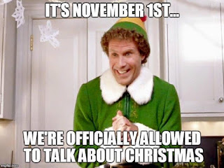 Image result for it's November 1st were allowed to talk about christmas