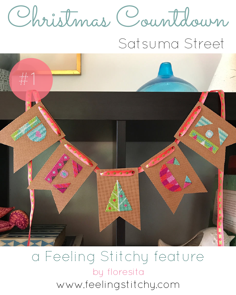 Christmas Countdown 1 - Satsuma Street, a feature by floresita on Feeling Stitchy
