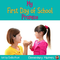 https://www.elementarymatters.com/2015/08/my-first-day-of-school-promise.html