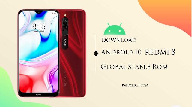 تنزيل تحديث Android 10 المستقر  لـ Redmi 8 [مع رابط التحميل]