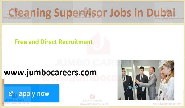 Dubai cleaning supervisor jobs for Indians, cleaning company cleaning supervisor vacancy