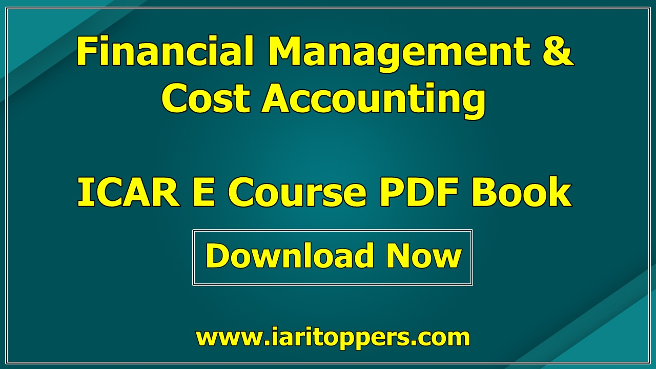 Financial Management and Cost Accounting ICAR E course PDF Book Download