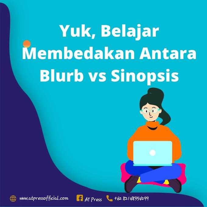 Yuk, Belajar Membedakan Antara Blurb vs Sinopsis