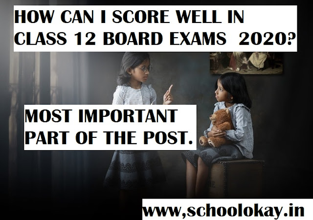 tips to score well in board exams 2020-21