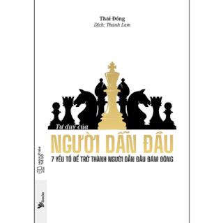 Tư Duy Của Người Dẫn Đầu - 7 Yếu Tố Để Trở Thành Người Dẫn Đầu Đám Đông ebook PDF EPUB AWZ3 PRC MOBI
