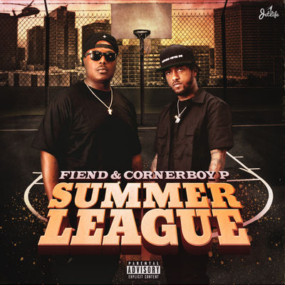 Fiend & Corner Boy P - Summer League - Album Download, Itunes Cover, Official Cover, Album CD Cover Art, Tracklist