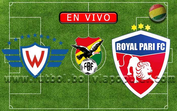 【En Vivo】Wilstermann vs. Royal Pari - Torneo Clausura 2019