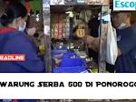 Tongkrongan Serba 500 Rupiah Di Ponorogo,Solusi Di Tengah Pandemi