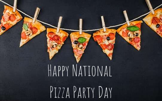 National Pizza Party Day Wishes for Whatsapp