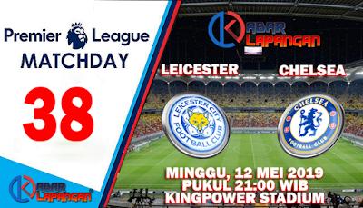 Prediksi Bola Leicester City vs Chelsea 12 Mei 2019