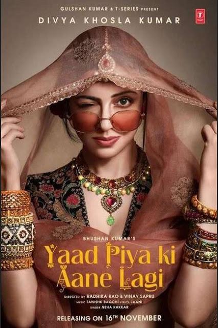 Neha Kakkar Yaad Piya Ki Aane Lagi lyrics