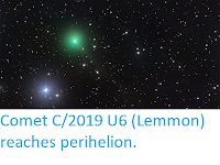 https://sciencythoughts.blogspot.com/2020/06/comet-c2019-u6-lemmon-reaches-perihelion.html
