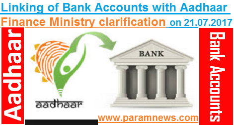 linking-of-bank-accounts-with-aadhaar-paramnews-finmin-clarification
