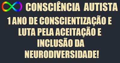 """Um ano do blog Consciência Autista, com muito trabalho pelo respeito à neurodiversidade e pelo fim do capacitismo contra autistas. Descrição da imagem #PraCegoVer: O símbolo da neurodiversidade autista, que é um sinal de infinito colorido com o gradiente espectral de cores, o nome """"Consciência Autista"""" e o lema """"Um ano de conscientização e luta pela aceitação e inclusão da neurodiversidade"""". Fim da descrição"""