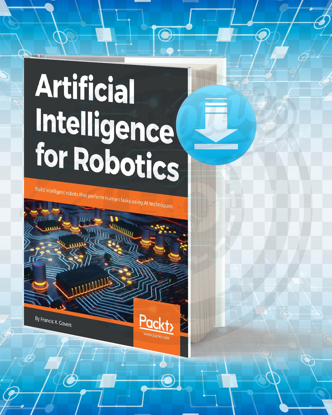 Free Book Artificial Intelligence for Robotics pdf.