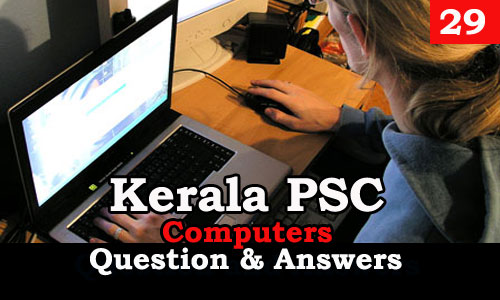 Kerala PSC Computers Question and Answers - 29
