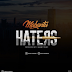 AUDIO | Mabantu - Haters | Download Mp3