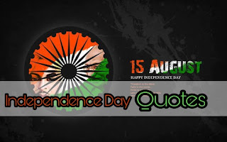 Best Independence Day's Quotes| 15 August Desh Bhakti Quotes