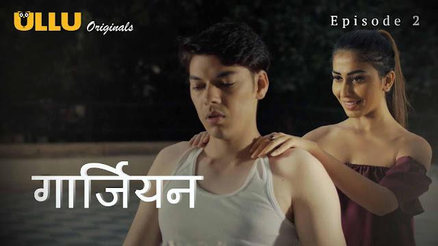 Guardian (Hindi) Web-series | Episode 02