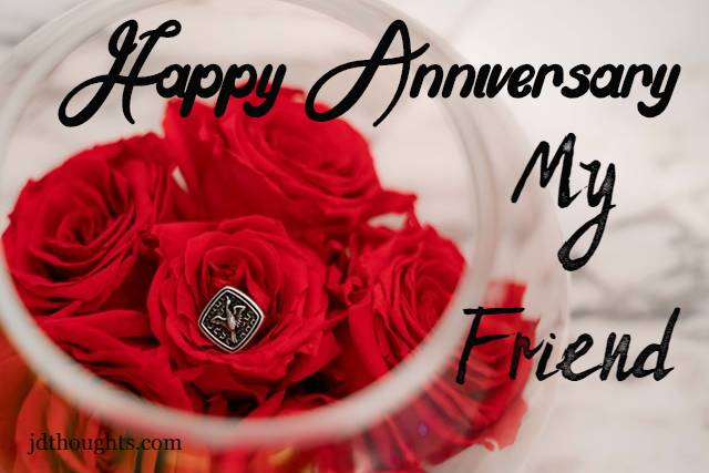 Anniversary Wishes For Friend Quotes And Messages