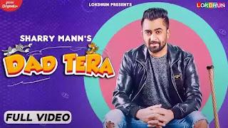 Checkout Sharry Maan new song Dad Tera lyrics penned by Kaptaan