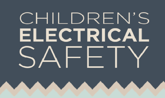 Children's Electrical Safety #infographic