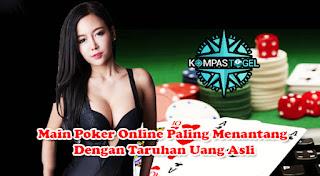 Main Poker Online Paling Menantang Dengan Taruhan Uang Asli